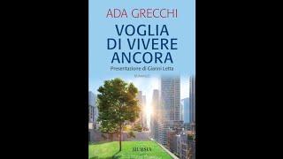 Ada Grecchi – Fra vecchiaia, amore e pandemia – Maggio 2021