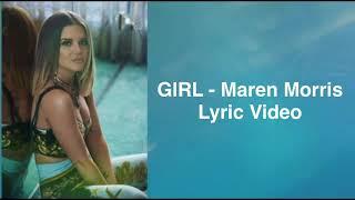 Maren Morris   GIRL (Lyric Video)