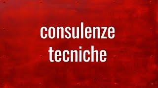 Consulenze tecniche