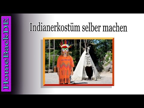 Indianerkostüm selber machen - Bastelanleitung von HomeBackDE