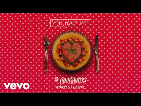 """The Chainsmokers – """"You Owe Me"""" (Nonsens Remix)"""