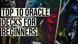 My Top 10 Oracle Deck Recommendations For Beginners ~ Viewer Requested
