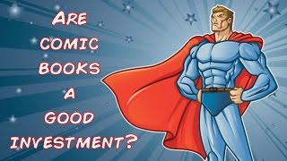 Are Comic Books a Good Investment?