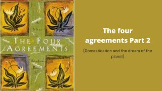 Inspirarional quotes of freedom by Don Miguel Ruiz- (The four agreements part2)
