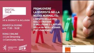 Youtube: Promuovere la diversità nella nuova normalità. L'impatto della crisi sulle strategie di inclusione e il futuro della D&I negli scenari post-pandemici | Digital Talk | Lifeed
