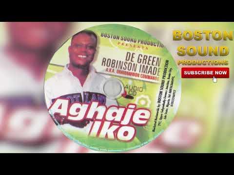 Download Benin Music De Green Robison Imade Aghajeiko Full Music