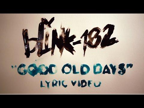 Good Old Days Lyric Video
