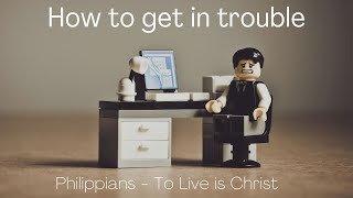 How to get in trouble. Acts 16:19-23