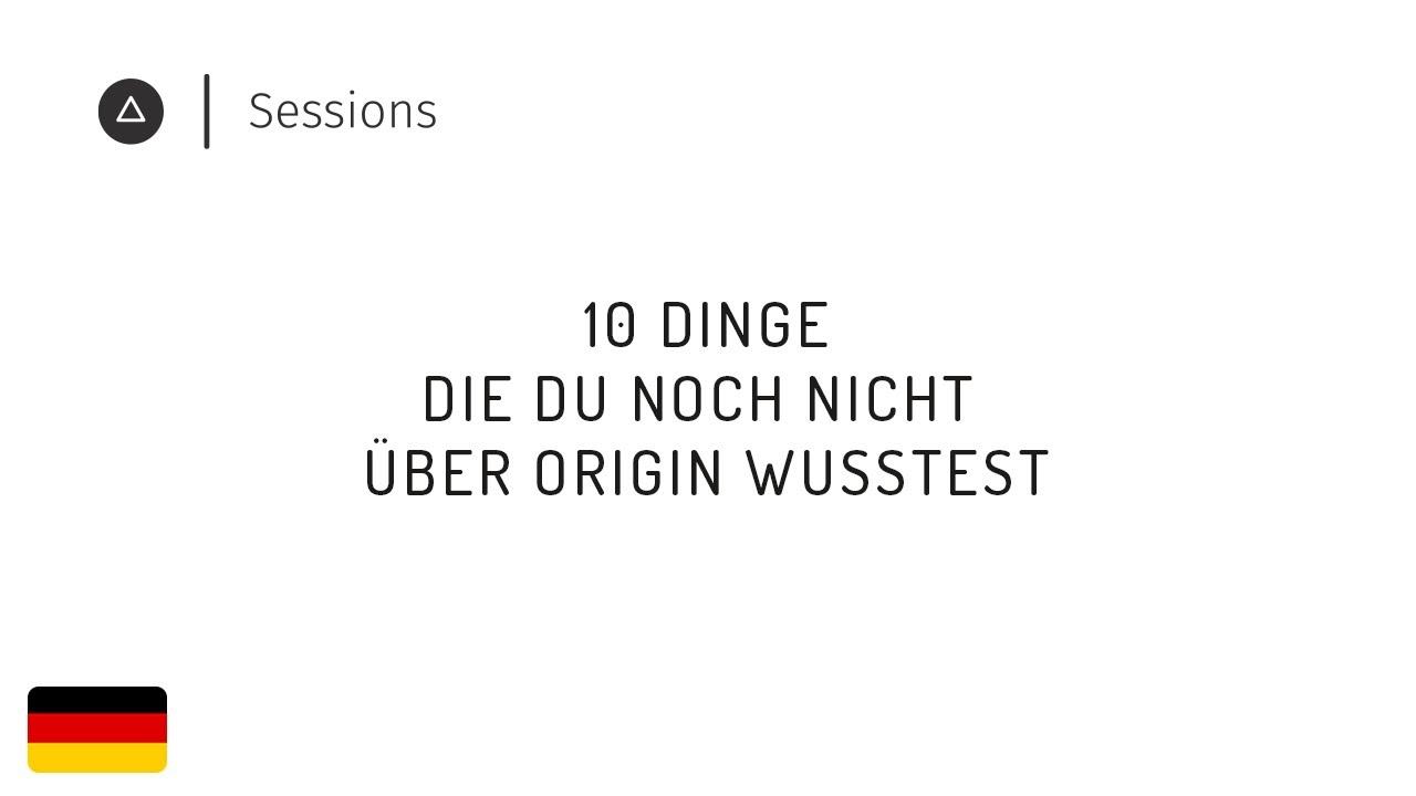 10 Tricks für Origin