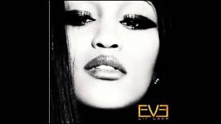 Eve - 12. She Bad Bad (Remix) (ft. Juicy J & Pusha T) (Audio)
