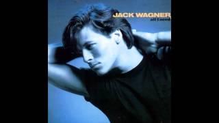 """All I Need""   Jack Wagner"