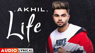 Life (Audio Lyrical) | Akhil Ft Adah Sharma | Preet Hundal | Arvindr Khaira| Latest Punjabi Song2020