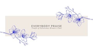 "Kecia Holden ""Everybody Praise"" x Temple of Deliverance"