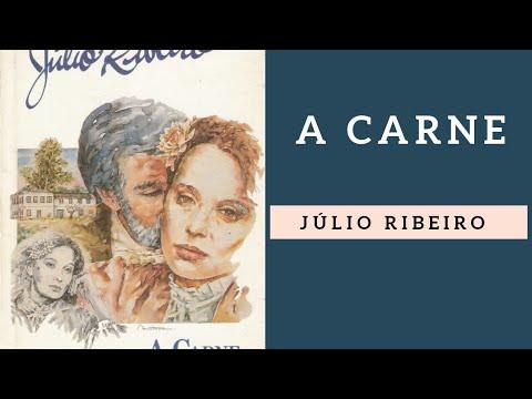 A Carne, de Júlio Ribeiro