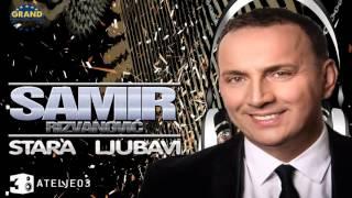 Samir Rizvanovic - Stara ljubavi ( Official audio 2015 )