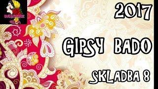 GIPSY BADO 2017 SKLADBA 8