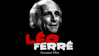 The Best of Léo Ferré (full album)