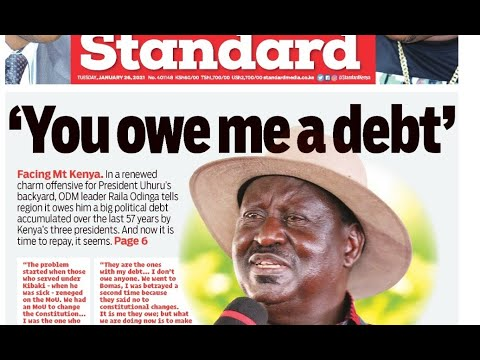 Raila Odinga calls in Mt. Kenya's debt; says he is owed a 57-year old debt | Press Review