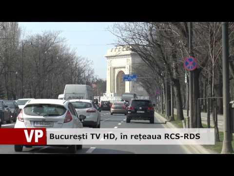București TV HD, în rețeaua RCS-RDS