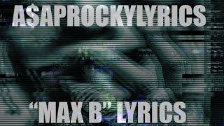 A$AP Rocky- Max B (Lyrics on The Screen)