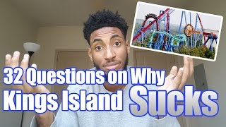 32 Questions on Why Kings Island Sucks