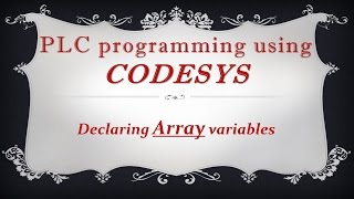 CODESYS: Declaring Array type variables