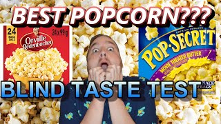 Popcorn Head to Head Blind Taste Test | Orville Redenbacher's vs Pop Secret