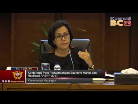 Konferensi Pers Perkembangan Ekonomi Makro dan Realisasi APBNP 2017