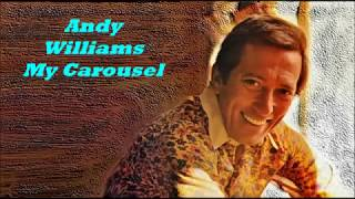 Andy Williams.......My Carousel.