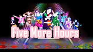 Just Dance 2018 Five More Hours By Chris Brown