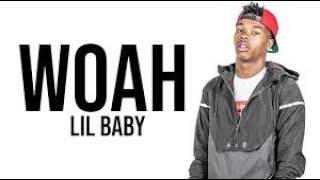 Lil Baby - Woah (Lyrics)