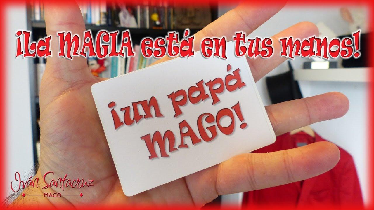 TRUCOS DE MAGIA: CARTOMAGIA. Un papá Mago. La MAGIA está en tus MANOS. Is Family Friendly