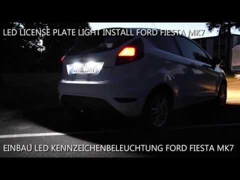 Einbau LED Kennzeichenbeleuchtung Nummernschildbeleuchtung Ford Fiesta MK7