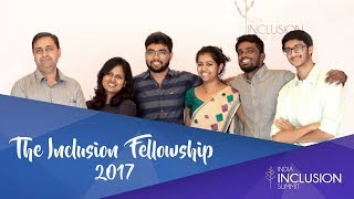 Glimpses of The Inclusion Fellowship 2017
