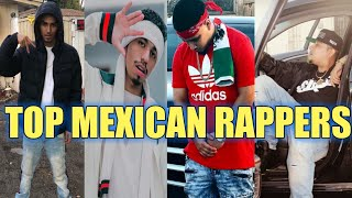 TOP MEXICAN RAPPERS 2018