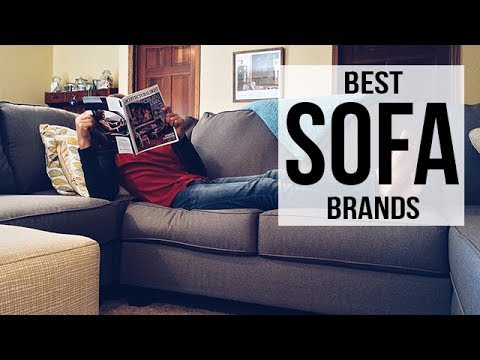 Top 5 Best Sofa Brands of 2017