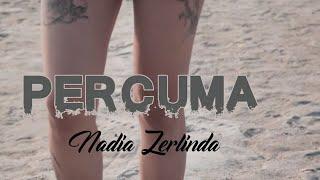 Download lagu Nadia Zerlinda Percuma Tik Tok Mp3
