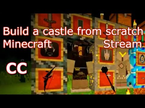 Build a castle from scratch in Minecraft! Stream