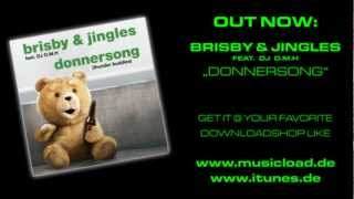 Brisby & Jingles feat. DJ D.M.H - Donnersong (Thunder Buddies)