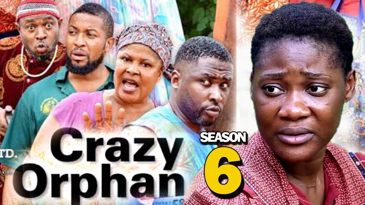 Crazy Orphan (2019) (Part 6)