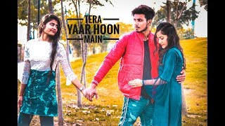 TERA YAAR HOON MAIN | ARIJIT SINGH | LOVE SHORT FILM | BELIEVE FORMATION