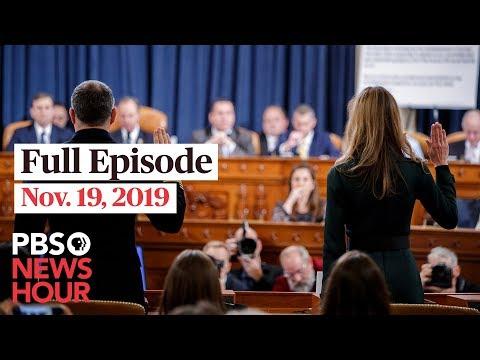 PBS NewsHour Live Episode, Nov. 19, 2019