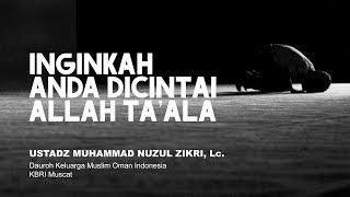 Inginkah Anda Dicintai Allah Ta'ala