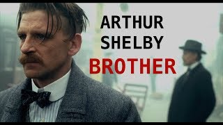 Arthur Shelby | Brother