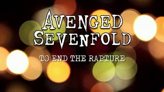 "Avenged Sevenfold - ""To End The Rapture"" (Sub. Español)"