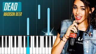 "Madison Beer - ""Dead"" Piano Tutorial - Chords - How To Play - Cover"