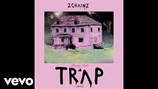 2 Chainz & Travi$ Scott - 4 AM (Audio)
