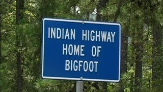 The Town That Bigfoot Built