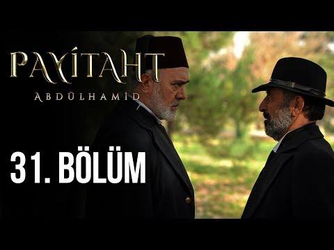 Payitaht Abdülhamid 31. Bölüm (HD)