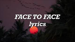 Ruel   Face To Face (Lyrics)